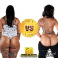 Which Booty Gets Your Vote? Click the link to Vote & Comment on the booty you think is best to you! http://www.50inchesorbetter.com/bvb/bellaVSteaze.php